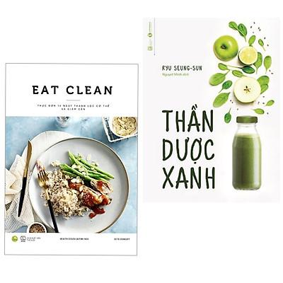 Combo 2 cuốn sách dậy nấu ăn siêu hay:  Thần Dược Xanh + EAT CLEAN Thực Đơn 14 Ngày Thanh Lọc Cơ Thể Và Giảm Cân ( Tặng kèm Bookmark Happy Life)