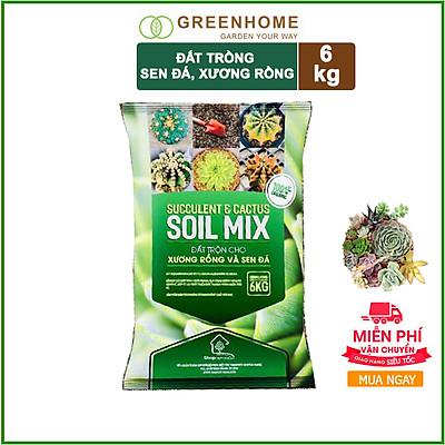 Soil Mix Đất trồng Sen đá, Xương rồng 6kg