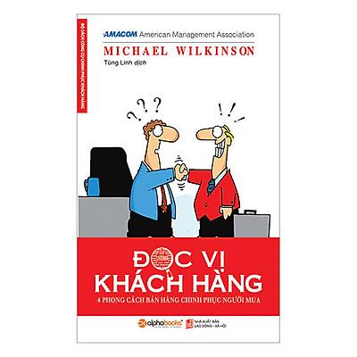 Sách kinh doanh - Đọc Vị Khách Hàng (Tái bản 2018)