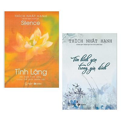 Combo 2 cuốn sách : Tĩnh Lặng + Tìm Bình Yên Trong Gia Đình (Tái Bản) ( Cuốn Sách Thức Tỉnh Con Người Thực Sự Bên Trong Bạn / Tặng kèm Bookmark Happy Life)
