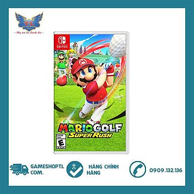 Đĩa Game Mario Golf: Super Rush Cho Máy Nintendo Switch- Hàng Nhập Khẩu