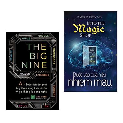 Combo Sách Truyền Cảm Hứng Hay: Bước Vào Cửa Hiệu Nhiệm Màu + The Big Nine (Sách Kinh Tế Hay / Cẩm Nang Kinh Doanh Hiệu Qủa)