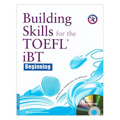 Building Skills For The TOEFL iBT - Beginning (Giá Sách Không Kèm Đĩa)