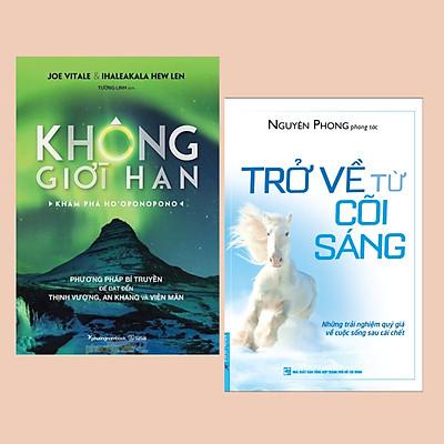 Combo Sách Kỹ Năng Sống: Trở Về Từ Cõi Sáng (Tái Bản) + Không Giới Hạn - Khám Phá Ho'oponopono - (Phương pháp để làm cho cuộc sống trở nên viên mãn hơn)