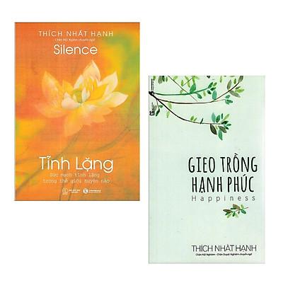 Combo 2 cuốn sách về nghệ thuật sống tâm đắc nhất  : Tĩnh Lặng +  Gieo Trồng Hạnh Phúc (Tái Bản) (Tặng kèm Bookmark thiết kế AHA )