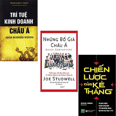 Bộ Sách Đỉnh Cao Trí Tuệ Châu Á Bán Chạy Nhất Hoa Kỳ Năm 2019: Trí Tuệ Kinh Doanh Châu Á + Những Bố Già Châu Á + Chiến Lược Của Kẻ Thắng
