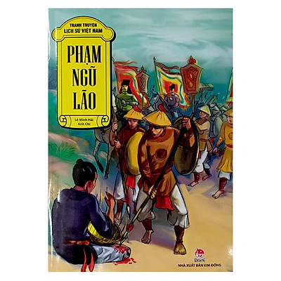 Truyện Tranh Lịch Sử Việt Nam - Phạm Ngũ Lão - Người Đan Sọt Phù Ủng