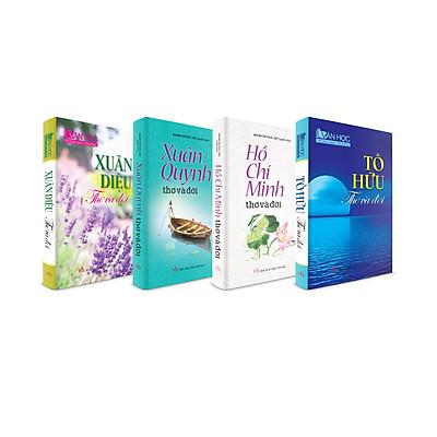 Combo 4 cuốn Thơ và đời (Hồ Chí Minh, Tố Hữu, Xuân Diệu, Xuân Quỳnh)
