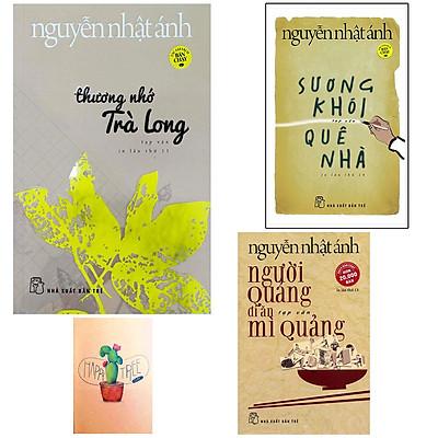 Combo Nguyễn Nhật Ánh: Sương Khói Quê Nhà- Thương Nhớ Trà Long và Người Quảng Đi Ăn Mì Quảng ( Tặng Kèm Sổ Tay Xương Rồng)