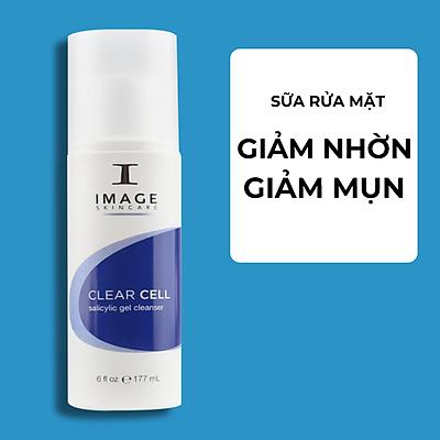 Sữa Rửa Mặt Se Khít Lỗ Chân Lông Image Clear Cell Salicylic Gel Cleanser (177ml) - Dành Cho Da Nhờn Mụn