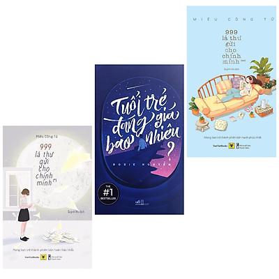 Combo 3 Cuốn Sách Hay Của Tuổi Trẻ : 999 Lá Thư Gửi Cho Chính Mìn (Tập 1+2 ) - Mong Bạn Trở Thành Phiên Bản Hoàn Hảo Nhất + Tuổi Trẻ Đáng Giá Bao Nhiêu (Tái Bản) / Bộ Sách Sống Hạnh Phúc, Không Hối Tiếc Cho Các Bạn Trẻ