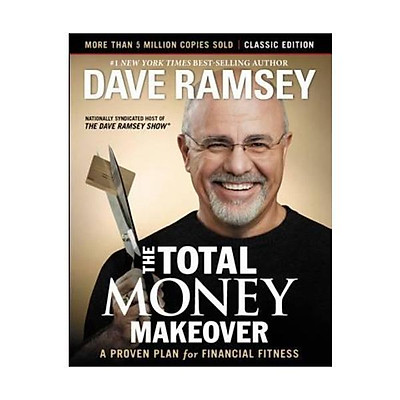 Sách - The Total Money Makeover: Classic Edition: A Proven Plan for Financial Fitness by unknown,Dave Ramsey - (US Edition, hardcover)