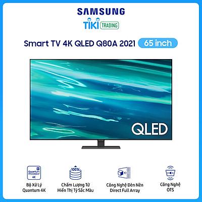 Smart Tivi QLED Samsung 4K 65 inch QA65Q80A Mới 2021
