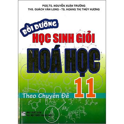 Bồi Dưỡng Học Sinh Giỏi Hóa Học 11 Theo Chuyên Đề