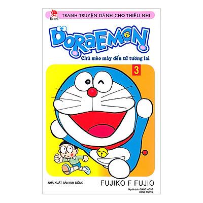 Doraemon - Chú Mèo Máy Đến Từ Tương Lai - Tập 3 (Tái Bản)
