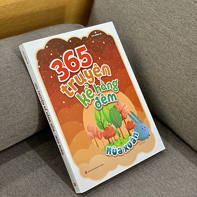 Sách: 365 Truyện Kể Hằng Đêm - Mùa Xuân