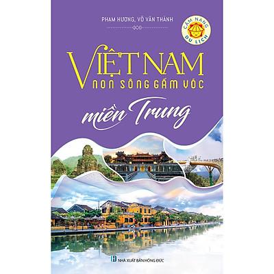 Việt Nam Non Sông Gấm Vóc - Miền Trung