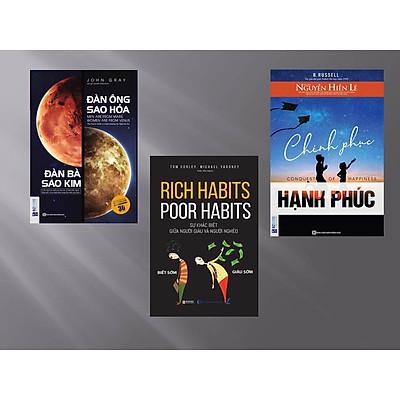 Combo Bộ sách phụ nữ hạnh phúc nên đọc (Đàn ông sao hỏa đàn bà sao kim + Chinh phục hạnh phúc + Rich habits, poor habits: Sự khác biệt giữa người giàu và người nghèo)
