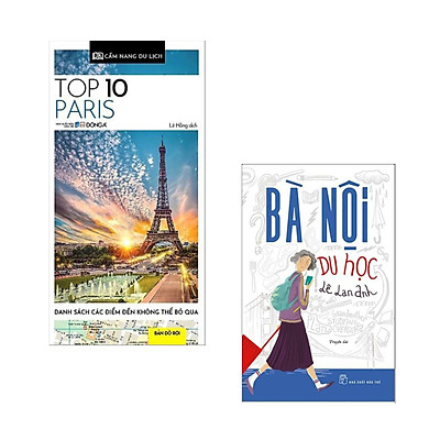 Combo 2 Cuốn Cẩm Nang Du Lịch :Cẩm Nang Du Lịch - Top 10 Paris + Bà Nội Du Học