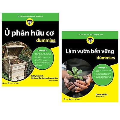 Combo 2 cuốn: Ủ Phân Hữu Cơ (for Dummies) + Làm Vườn Bền Vững (For Dummies)