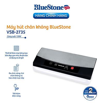 Máy Hút Chân Không Và Hàn Miệng Túi Đa Chức Năng BlueStone VSB-2735 - Tặng Kèm Túi Hút - Hàng chính hãng
