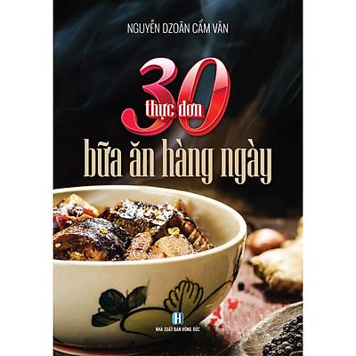 30 Thực Đơn Bữa Ăn Hàng Ngày