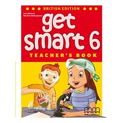 MM Publications: Sách học tiếng Anh - Get Smart 6 - British - Teacher's book