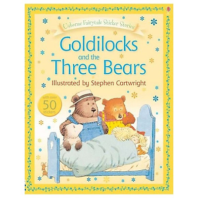 Usborne First Reading Level Four: Goldilocks and the Three Bears