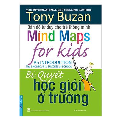 Tony Buzan - Bí Quyết Học Giỏi Ở Trường (Tái Bản)