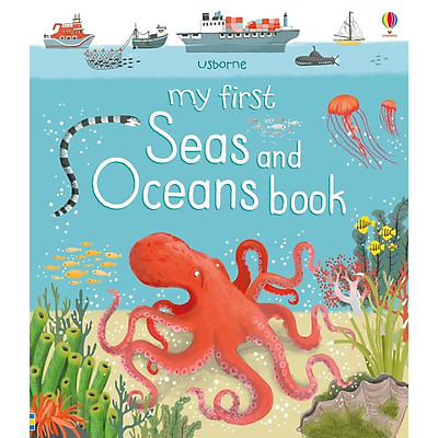 Sách thiếu nhi tiếng Anh - Usborne My First: Seas And Oceans Book