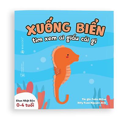 Sách Ehon - Xuống biển xem ai giấu cái gì - Dành cho trẻ từ 0 - 4 tuổi