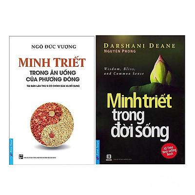 Combo  Minh Triết Trong Đời Sống (Tái Bản) + Minh Triết Trong Ăn Uống Của Phương Đông