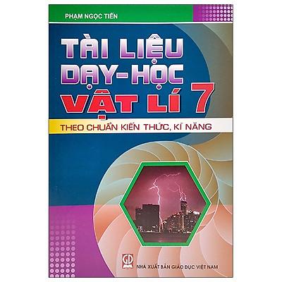 Tài Liệu Dạy Và Học Vật Lý 7 (2020)