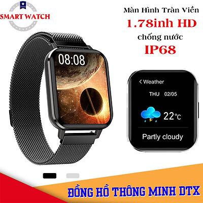 Đồng Hồ Thông Minh DTX SmartWatch - Tiếng Việt 100%,Thay Được Hình Nền Theo Ý Muốn ,Thay Được Dây Đeo, Chống Nước, Màn Hình Tràn Viền 1.78inh HD Siêu Lớn, Nhận Thông Báo Ứng Dụng