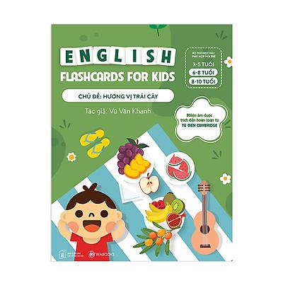 Flashcards Tiếng Anh theo chủ đề cho trẻ 6 - 10 tuổi