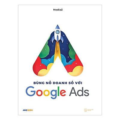 Bùng nổ doanh số với Google Ads