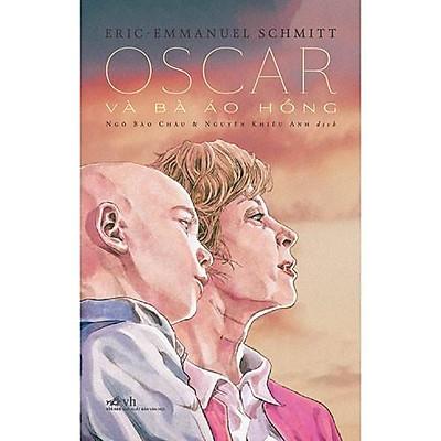 Sách - Oscar Và Bà Áo Hồng (tặng kèm bookmark thiết kế)