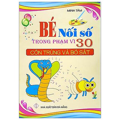 Bé Nối Số Trong Phạm Vi 30 - Côn Trùng Và Bò Sát