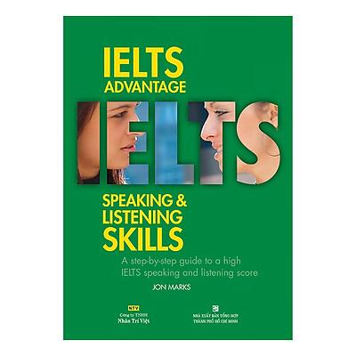 IELTS Advantage Speaking & Listening Skills (Kèm CD)
