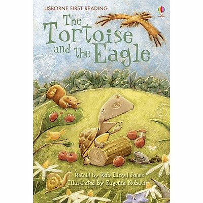 Sách thiếu nhi tiếng Anh - Usborne First Reading Level Two: The Tortoise and the Eagle