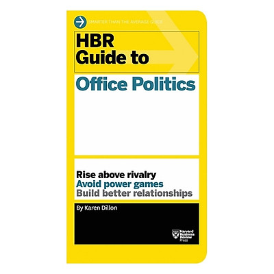 Harvard Business Review: Guide To Office Politics