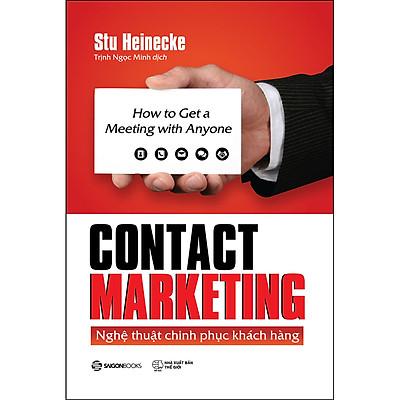 Contact Marketing - Nghệ Thuật Chinh Phục Khách Hàng