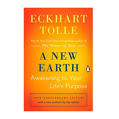 A NEW EARTH: AWAKENING TO YOUR LIFE'S PURPOSE (Oprah 61)