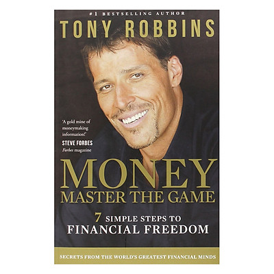 Sách tiếng Anh - Money: Master The Game: 7 Simple Steps To Financial Freedom