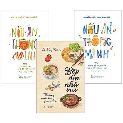 Combo Sách Ẩm Thực : Bếp Ấm Nhà Vui - Thương Món Ăn Nam Bộ + Nấu Ăn Thông Minh - Tập 1: Chúng Ta Ăn GÌ Mỗi Ngày? + Nấu Ăn Thông Minh - Tập 2 : Đừng Để Thực Phẩm Trở Thành Mối Nguy Hại