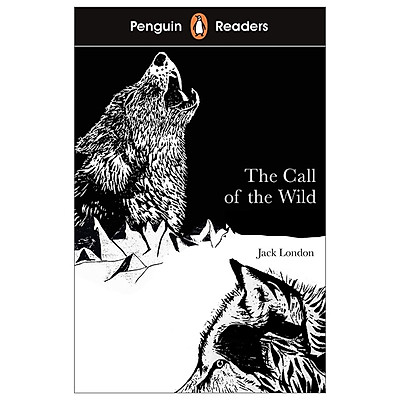 Penguin Readers Level 2: The Call of the Wild
