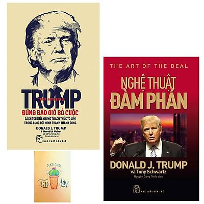 Combo D.Trump. Nghệ Thuật Đàm Phán và D. Trump - Đừng Bao Giờ Bỏ Cuộc ( Tặng Kèm Sổ Tay )