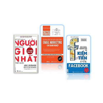 Bộ sách kiến thức của các nhà bán hàng chuyên nghiệp: Giải Mã Nghệ Thuật Bán Hàng  Để Trở Thành Người Bán Hàng Giỏi Nhất Thế Giới +Bán Hàng, Quảng Cáo Và Kiếm Tiền Trên Facebook+ Hướng dẫn bài bản cách làm Email Marketing cho doanh nghiệp   Ultimate Guide Series DL