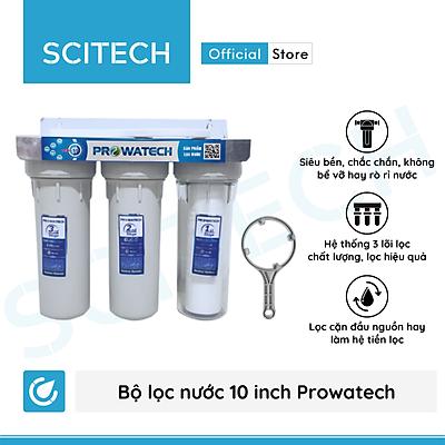 Bộ lọc nước sinh hoạt, bộ ba lọc thô 10 inch Prowatech by Scitech (3 cấp lọc) - Hàng chính hãng
