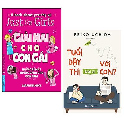 Combo 2 cuốn về giới tính: Giải Nai Cho Con Gái (Những Bí Mật Không Dành Cho Con Trai) + Tuổi Dậy Thì Nói Gì Với Con?